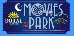 Movies at the Park - Dowtown Doral Park